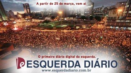 La importancia política de Esquerda Diário en Brasil