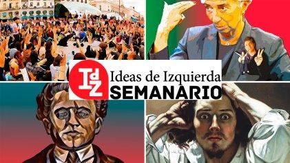En IdZ: Kicillof y el relato de Portugal, la (no) estrategia del autonomismo, para leer a Gramsci, y más