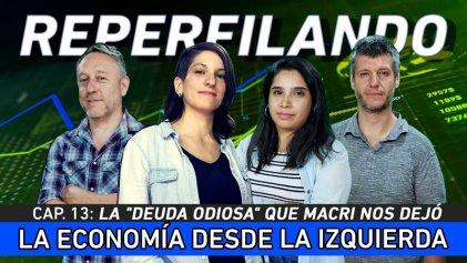 Reperfilando: la herencia de Macri y la deuda odiosa en la mirada de Eric Toussaint