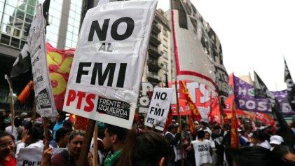Llega el Fondo y habrá dos marchas: una para enfrentarlo y otra con funcionarios del Gobierno