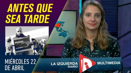 """""""Primero nuestra vida y nuestras familias"""": crece la bronca obrera   #AntesQueSeaTarde"""