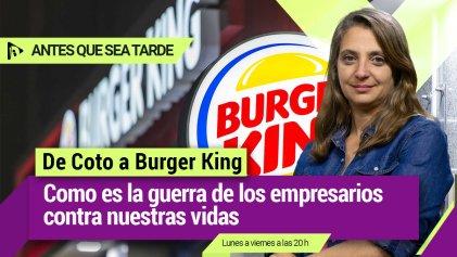 De Coto a Burger King: cómo es la guerra de los empresarios contra nuestras vidas