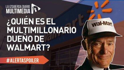 ¿Elemental?: la fortuna de los Walton, los dueños de Walmart