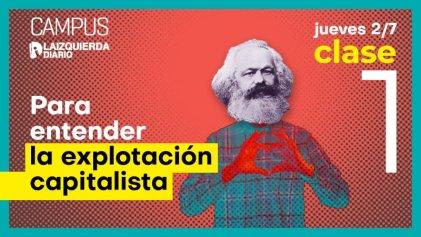 Comenzó el curso Para entender la explotación capitalista