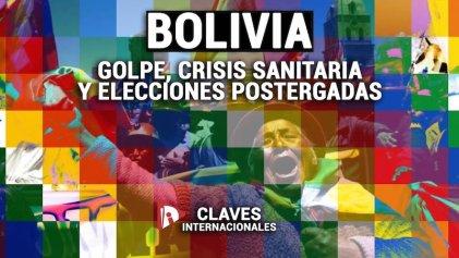 [Claves] Bolivia: golpe, crisis sanitaria y elecciones postergadas