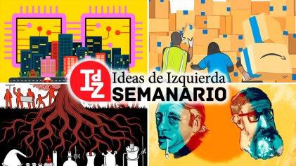 """En IdZ: ¿hacia el """"fin del trabajo""""?; la batalla de Amazon; itinerarios Althusser/Sacristán; la biología en cuestión, y más"""