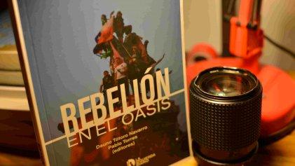 [Chile] Rebelión en el oasis