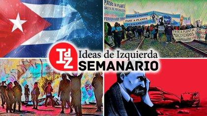 Cuba después del 11-J; clase obrera, FdT, y desencanto; juventud y antirracismo en Francia, y más